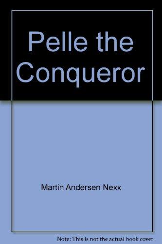 Pelle the Conqueror, Vol. 1: Childhood: Martin Andersen Nexø