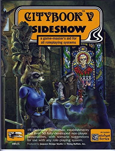 Citybook 5: Sideshow - A Gamemaster's Aid For All Roleplaying Systems (0940244748) by Paul Jaquays