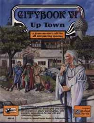Citybook VI: Up Town (All-System Roleplaying RPG: Crossman, Kevin