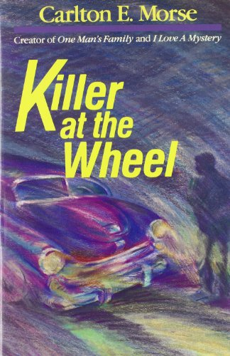 9780940249011: Killer at the wheel
