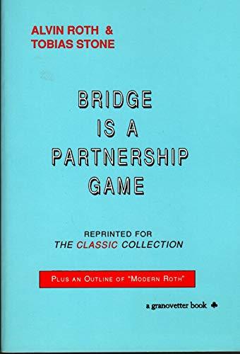 9780940257047: Bridge Is a Partnership Game