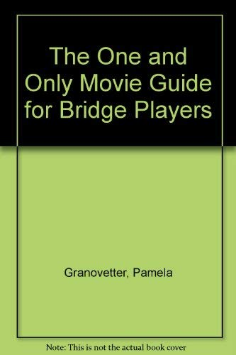 Bridge Today Magazine Presents - The One and Only Movie Guide for Bridge Players - 180 Movies Rec...
