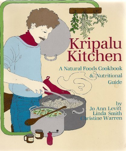 9780940258013: Kripalu Kitchen a Natural Foods Cookbook and Nutritional Guide