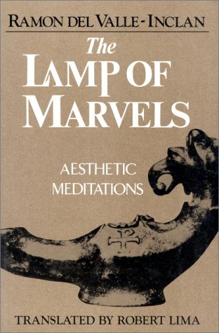 9780940262140: The Lamp of Marvels : Aesthetic Meditations