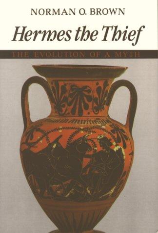 9780940262263: Hermes the Thief: The Evolution of a Myth