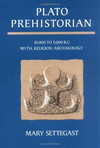 Plato Prehistorian. 10,000 to 5,000 b.c.