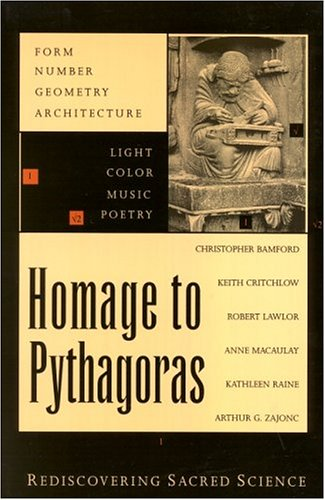 9780940262638: Homage to Pythagoras: Rediscovering Sacred Science