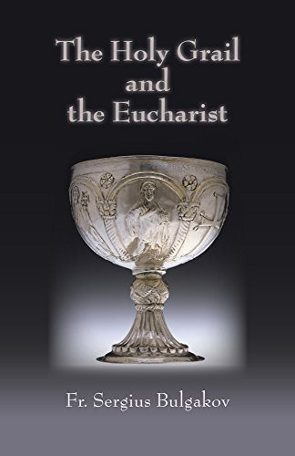 Holy Grail and the Eucharist (Library of