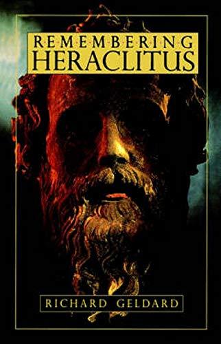 9780940262980: Remembering Heraclitus
