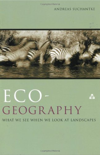 9780940262997: Eco-Geography: What We See When We Look at Landscapes (Renewal in Science)