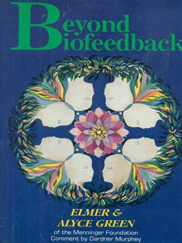 9780940267145: Beyond Biofeedback
