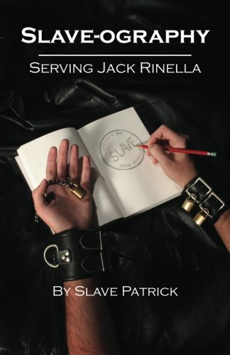 Slave-ography: Serving Jack Rinella: Slave Patrick