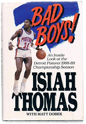 9780940279100: Bad Boys!: Inside Look at the Detroit Pistons' 1988-89 Championship Season