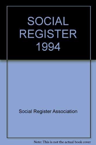 SOCIAL REGISTER 1994: Social Register Association