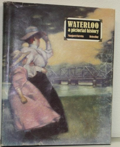 9780940286023: Waterloo, a pictorial history