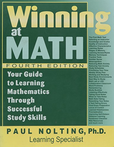9780940287341: Winning at math: Your guide to learning mathematics through successful study skills