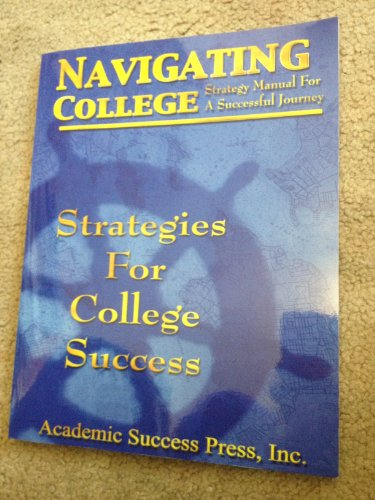 9780940287372: Navigating College: Strategies for College Success