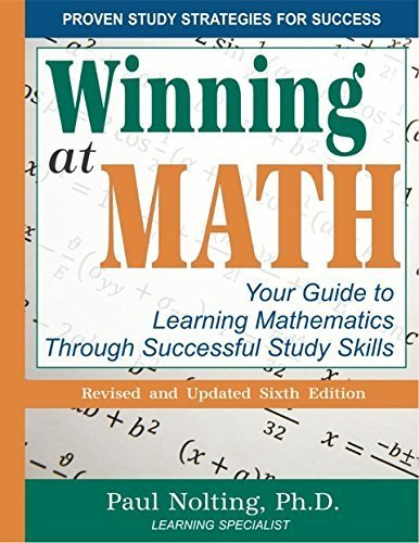 9780940287631: Winning At Math: Your Guide to Learning Mathematics Through Successful Study Skills