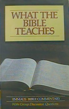 9780940293212: What the Bible Teaches