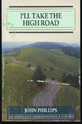 9780940293236: I'll Take the High Road (Milestones in Christian Living)