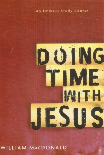 9780940293410: Doing Time With Jesus: An Emmaus Study Course