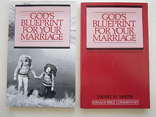 9780940293434: God's blueprint for your marriage: Study guide and examination questions