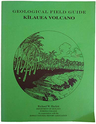 9780940295193: Geological Field Guide: Kilauea Volcano