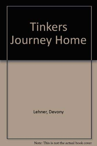 9780940305007: Tinker's Journey Home