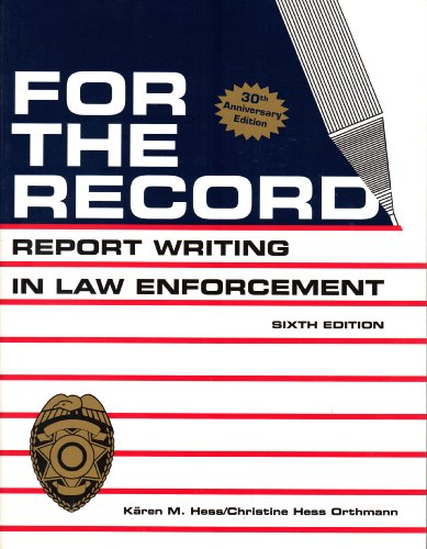 For the Record: Report Writing in Law: Karen Hess, PhD;