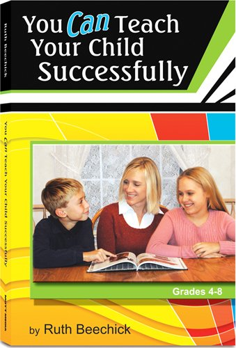 9780940319042: You Can Teach Your Child Successfully Paperback