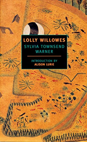 Lolly Willowes : Or the Loving Huntsman: Lurie, Alison, Warner,