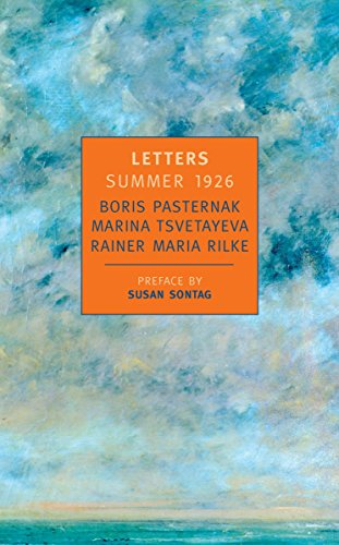 9780940322714: Letters: Summer 1926 : Boris Pasternak, Marina Tsvetayeva, Rainer Maria Rilke