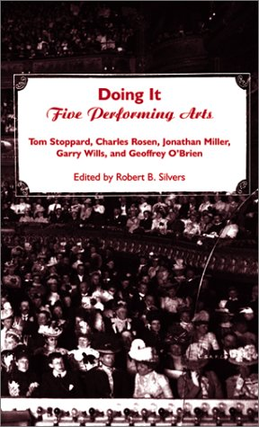Doing It : Five Performing Arts: Tom Stoppard; Charles