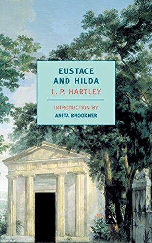 Eustace and Hilda (Paperback): L.P. Hartley