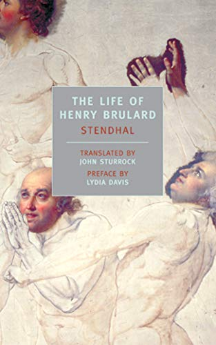 The life of Henry Brulard.: Stendhal.