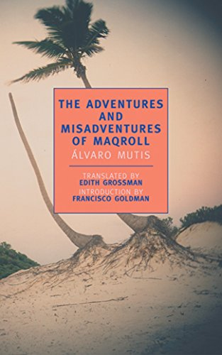 9780940322912: The Adventures and Misadventures of Maqroll (New York Review Books Classics)