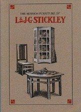 9780940326064: Mission Furniture of L & J. G. Stickley