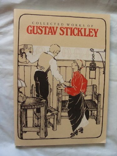 Collected Works of Gustav Stickley (Mission Furniture Catalogues, No 5)