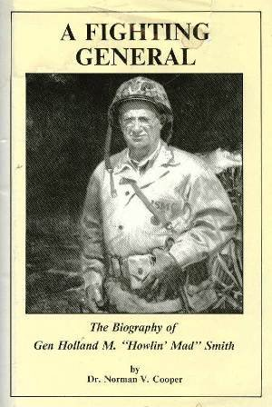 9780940328082: A Fighting General: Biography of General Holland M. Smith