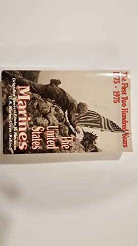 9780940328136: The United States Marines, 1775-1975