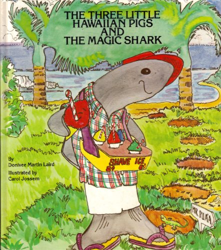 9780940350014: The three little Hawaiian pigs and the magic shark
