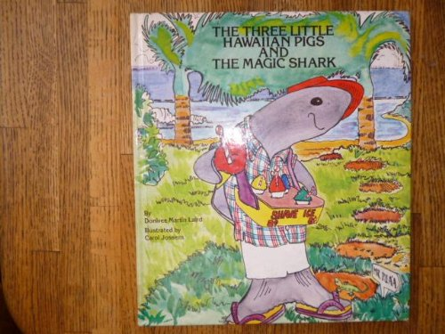 9780940350113: The Three Little Hawaiian Pigs and the Magic Shark