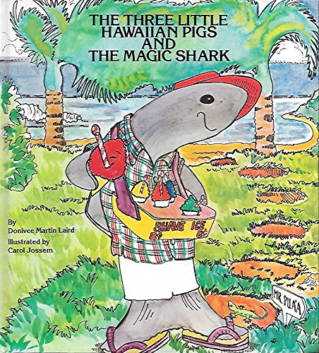 9780940350199: The Three Little Hawaiian Pigs & the Magic Shark