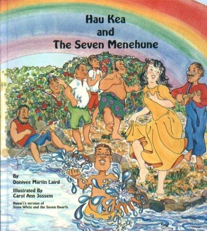 9780940350267: Hau Kea and the Seven Menehune
