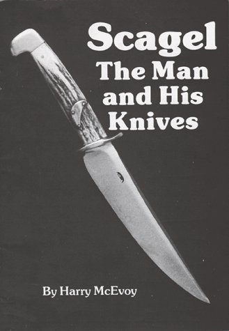 Scagel: The Man and His Knives: McEvoy, Harry