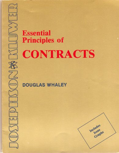 Essential principles of contracts (9780940366299) by Douglas J Whaley