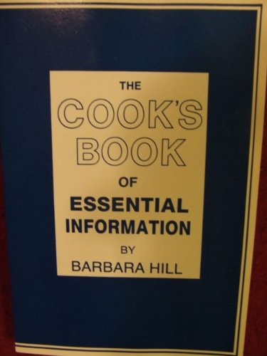 9780940367098: The cook's book of essential information: A kitchen handbook