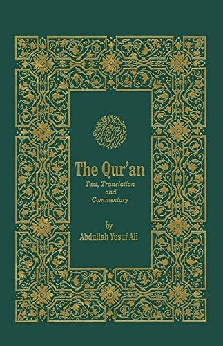 9780940368323: The Qur'an: Text, Translation & Commentary (English and Arabic Edition)