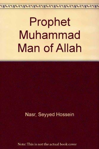 9780940368897: Prophet Muhammad Man of Allah