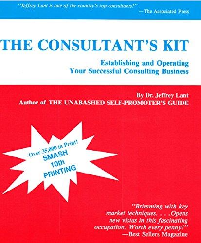 The Consultant's Kit: Dr. Jeffrey Lant